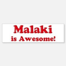 Malaki is Awesome Bumper Car Car Sticker