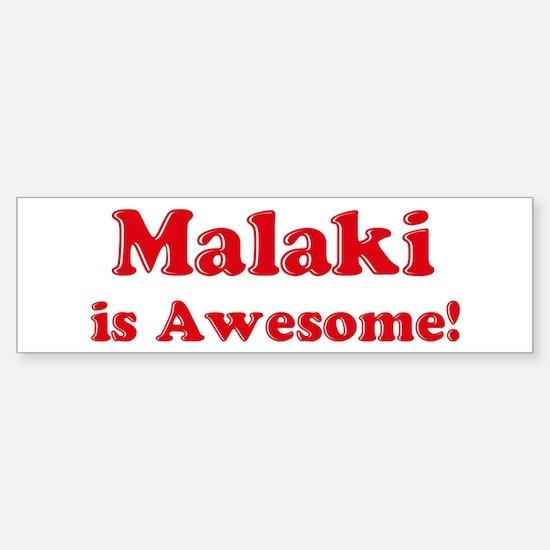 Malaki is Awesome Bumper Car Car Sticker