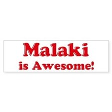 Malaki is Awesome Bumper Car Sticker