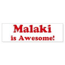 Malaki is Awesome Bumper Car Sticker
