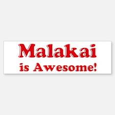 Malakai is Awesome Bumper Bumper Bumper Sticker