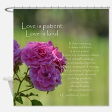Love is Patient Roses Shower Curtain