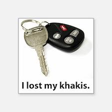 I lost my khakis. Sticker