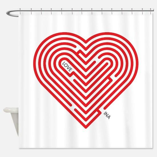 I Love Ina Shower Curtain