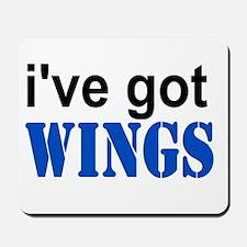 I've got Wings Mousepad