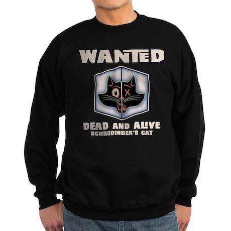 Schrodinger's Cat Wanted Sweatshirt (dark)