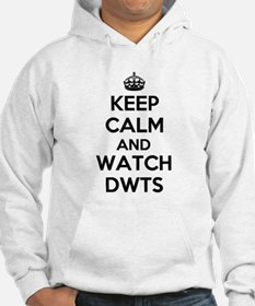 Keep Calm and Watch DWTS Hoodie