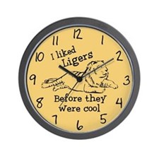I Liked Ligers Before They Were Cool Wall Clock