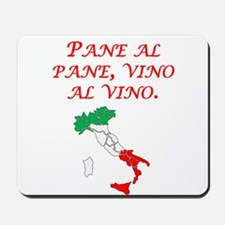 Italian Proverb Bread And Wine Mousepad