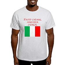 Italian Proverb Good Friends T-Shirt