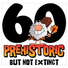 Prehistoric 60th Birthday Wall Art Poster