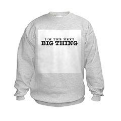 Big Thing Sweatshirt