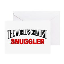 The Worlds Greatest Snuggler Greeting Cards