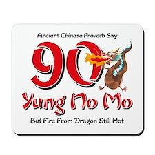 Yung No Mo 90th Birthday Mousepad