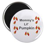 Mommy's Lil' Pumkin Magnet