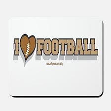 I LOVE FOOTBALL Mousepad
