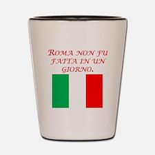 Italian Proverb Rome Shot Glass