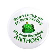 """Personalized for Anthony 3.5"""" Button"""