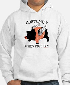 Costume? When Pigs Fly Hoodie
