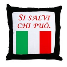 Italian Proverb Every Man Throw Pillow