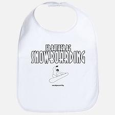 I'd Rather Be Snowboarding Bib