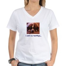 St. Bernard, I dont do mornings shirt. T-Shirt