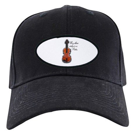My other violin is a Viola. Black Cap