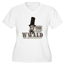 What Would Abe Lincoln Do T-Shirt