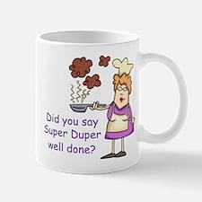 Super Dper Well Done Mug