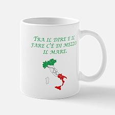 Italian Proverb Easier Said Mug
