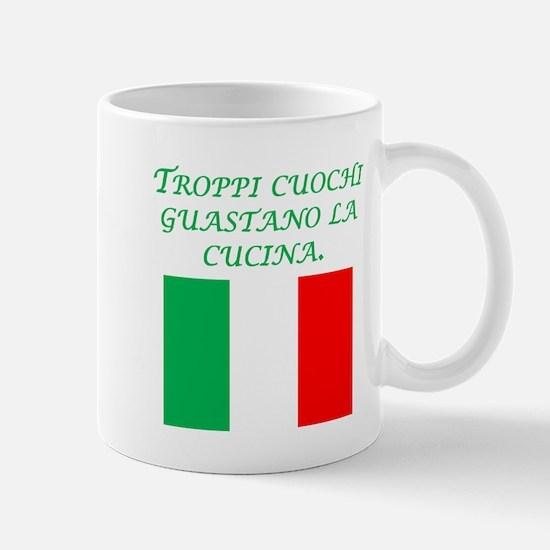 Italian Proverb Too Many Cooks Mug
