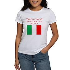 Italian Proverb Too Many Cooks T-Shirt