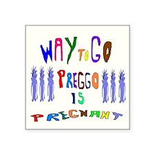 Preggo Is Pregnant Sticker