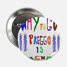 """Preggo Is Pregnant 2.25"""" Button"""