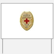 Zombie Response Team Badge Yard Sign