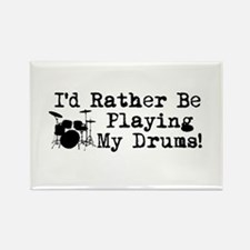 Id Rather Be Playing My Drums Rectangle Magnet
