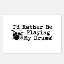 Id Rather Be Playing My Drums Postcards (Package o