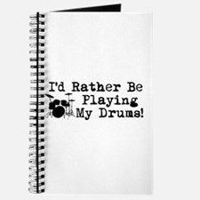 Id Rather Be Playing My Drums Journal
