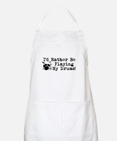 Id Rather Be Playing My Drums Apron