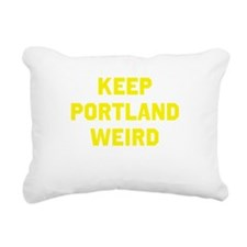 Keep Portland Weird Rectangular Canvas Pillow