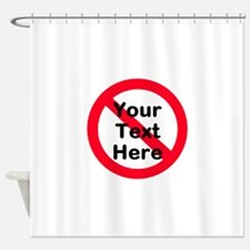 No (personalized) Shower Curtain