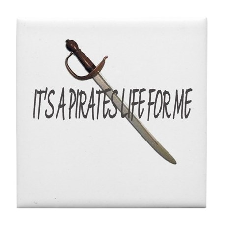 A Pirates Life Tile Coaster