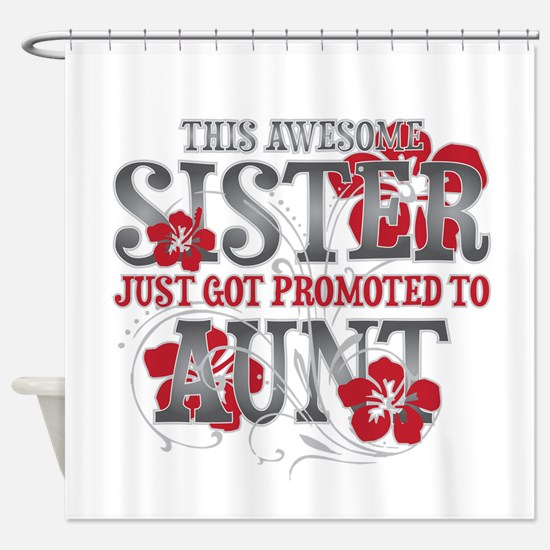 Promoted Aunt Shower Curtain