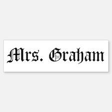Mrs. Graham Bumper Bumper Bumper Sticker