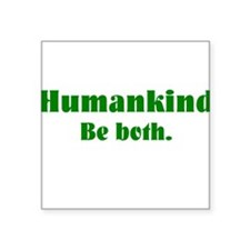 Human Kind Rectangle Sticker