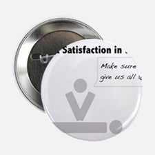 """Lifesaving ER Patient Satisfaction 2.25"""" Button"""