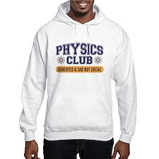 physics club Hoodie