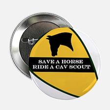 "Save a horse ride a cav scout 2.25"" Button"