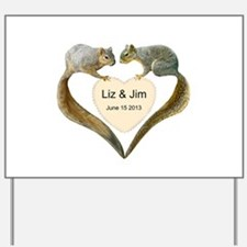Love Squirrels Yard Sign