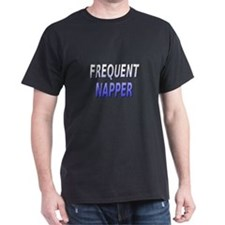 frequent napper T-Shirt